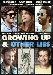 Growing Up and Other Lies - Poster / Capa / Cartaz - Oficial 1