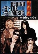 Behind The Music - Mötley Crüe (Behind The Music - Mötley Crüe)