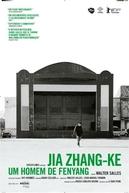 Jia Zhangke, um Homem de Fenyang (Jia Zhang-ke, um homem de Fenyang)