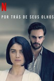 Por Trás de Seus Olhos - Poster / Capa / Cartaz - Oficial 5