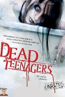 Dead Teenagers - Poster / Capa / Cartaz - Oficial 1