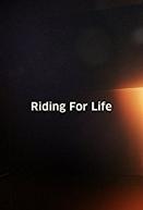 A Corrida Pela Vida (Riding for Life)