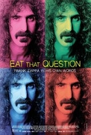 Eat That Question -  Frank Zappa Por Ele Mesmo (Eat That Question: Frank Zappa in His Own Words)