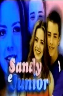 Sandy e Junior (3ª Temporada) - Poster / Capa / Cartaz - Oficial 3