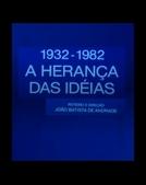 1932 - A Herança das Ideias (1932 - A Herança das Ideias)