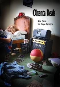 Oitenta Reais - Poster / Capa / Cartaz - Oficial 1