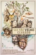 Ser Tão Velho Cerrado (Ser Tão Velho Cerrado)