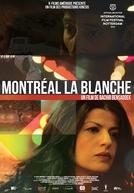 Montréal la blanche (Montréal la blanche)