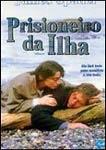 Prisioneiro da Ilha - Poster / Capa / Cartaz - Oficial 1