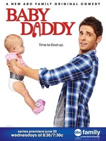 Baby Daddy (1ª Temporada) - Poster / Capa / Cartaz - Oficial 1