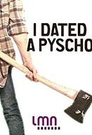 I Dated a Psycho (1ª Temporada) (I Dated a Psycho (Season 1))