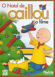 O Natal de Caillou - O Filme - Poster / Capa / Cartaz - Oficial 4