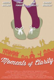 Moments of Clarity - Poster / Capa / Cartaz - Oficial 2