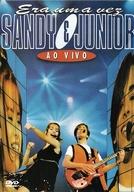 Sandy e Junior - Era uma Vez (Ao Vivo) (Sandy e Junior - Era uma Vez (Ao Vivo))