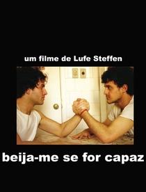 Beija-me Se For Capaz - Poster / Capa / Cartaz - Oficial 1
