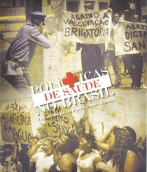 História da saúde pública no Brasil Um século de luta pelo direito a saúde - Poster / Capa / Cartaz - Oficial 2