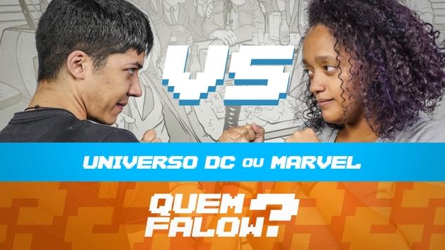 DC X MARVEL   Quem Falow?