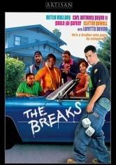 The Breaks - Poster / Capa / Cartaz - Oficial 1