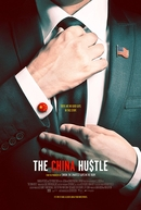 The China Hustle (The China Hustle)