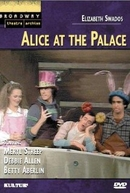 Alice at the Palace (Alice at the Palace)