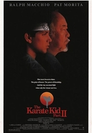 Karatê Kid 2: A Hora da Verdade Continua (The Karate Kid, Part II)
