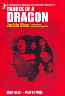 Traces of a Dragon: Jackie Chan and His Lost Family - Poster / Capa / Cartaz - Oficial 1