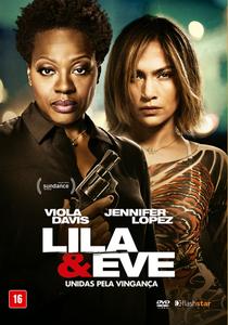 Lila & Eve: Unidas Pela Vingança - Poster / Capa / Cartaz - Oficial 4