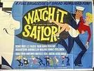 Cuidado, marinheiro! (Watch it, sailor!)