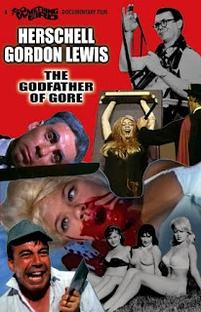 Herschell Gordon Lewis: The Godfather of Gore - Poster / Capa / Cartaz - Oficial 1