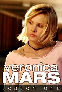 Veronica Mars: A Jovem Espiã (1ª Temporada) - Poster / Capa / Cartaz - Oficial 6