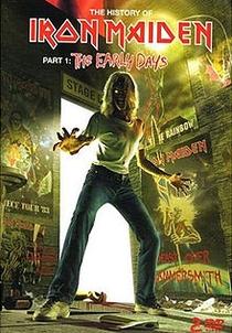 Iron Maiden - The Early Days - Poster / Capa / Cartaz - Oficial 1