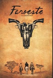 Faroeste - Poster / Capa / Cartaz - Oficial 1