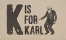 K is for Marx (K is for Marx)