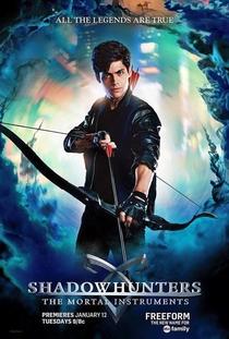 Shadowhunters - Caçadores de Sombras (1ª Temporada) - Poster / Capa / Cartaz - Oficial 5