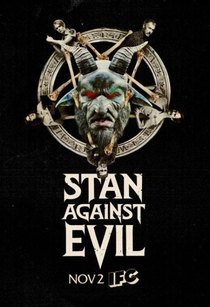 Stan Against Evil (1ª Temporada) - Poster / Capa / Cartaz - Oficial 1