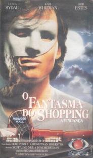 O Fantasma do Shopping - A Vingança - Poster / Capa / Cartaz - Oficial 2
