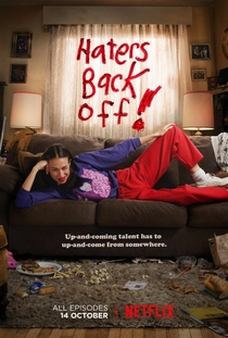 Haters Back Off (1ª Temporada) - Poster / Capa / Cartaz - Oficial 1