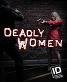 As Verdadeiras Mulheres Assassinas (11ª Temporada) (Deadly Women (Season 11))