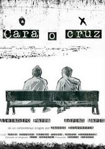 Cara o Cruz - Poster / Capa / Cartaz - Oficial 1