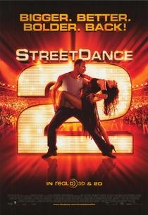 Street Dance - Duas Vezes Mais Quente - Poster / Capa / Cartaz - Oficial 3