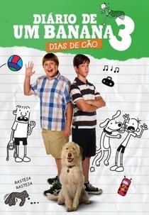 Diário de um Banana 3: Dias de Cão - Poster / Capa / Cartaz - Oficial 4