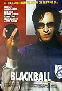 Blackball - Poster / Capa / Cartaz - Oficial 1