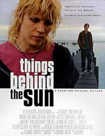 Things Behind the Sun - Poster / Capa / Cartaz - Oficial 1