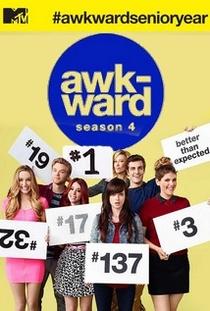 Awkward. (4ª Temporada) - Poster / Capa / Cartaz - Oficial 1