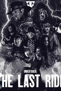 Undertaker: The Last Ride - Poster / Capa / Cartaz - Oficial 3
