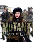 Mundo Mutante (Mutant World )