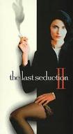 The Last Seduction II (The Last Seduction II)