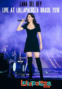 Lana Del Rey - Live at Lollapalooza Brasil 2018 - Poster / Capa / Cartaz - Oficial 1