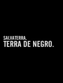 Salvaterra, Terra de Negro - Poster / Capa / Cartaz - Oficial 1