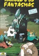 Harold e os Fantasmas (Harold and the Ghosts)